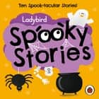 Ladybird Spooky Stories audiobook by Ladybird
