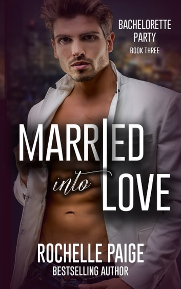 Married Into Love ebook by Rochelle Paige
