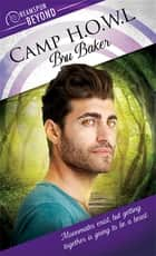 Camp H.O.W.L. ebook by Bru Baker