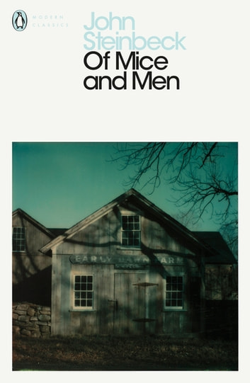 Of Mice and Men ebook by Mr John Steinbeck
