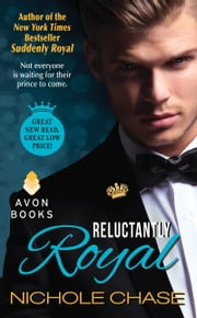 Reluctantly Royal ebook by Nichole Chase