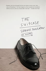 The Suitcase - A Novel ebook by Sergei Dovlatov