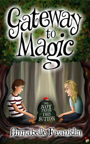 Gateway to Magic ebook by Annabelle Franklin