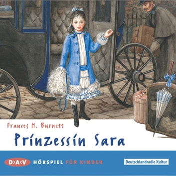 Prinzessin Sara audiobook by Frances Burnett