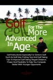 Golf For The More Advanced In Age