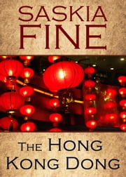 The Hong Kong Dong ebook by Saskia Fine