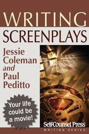 Writing Screenplays ebook by Jessie Coleman,Paul Peditto