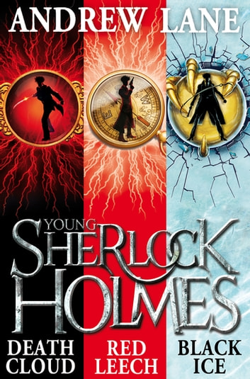 Young Sherlock Holmes 1-3 - Death Cloud, Red Leech and Black Ice ebook by Andrew Lane