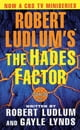 Robert Ludlum,Gayle Lynds所著的Robert Ludlum's The Hades Factor - A Covert-One Novel 電子書