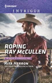 Roping Ray McCullen ebook by Rita Herron