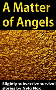 A Matter of Angels ebook by Nyla Nox