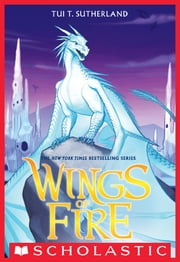 Wings of Fire Book Seven: Winter Turning ebook by Tui T. Sutherland