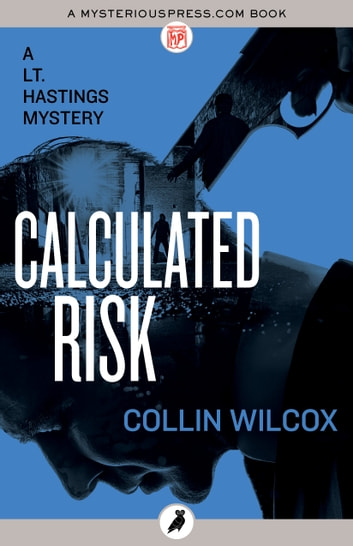 Calculated Risk ebook by Collin Wilcox
