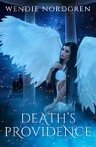 Death's Providence ebook by Wendie Nordgren
