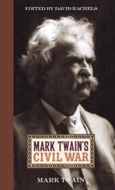 Mark Twain's Civil War ebook by Mark Twain