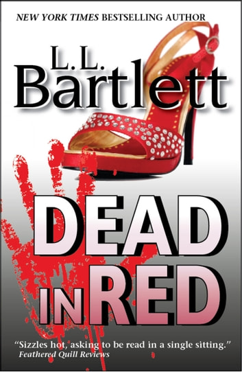 Dead In Red ebook by L.L. Bartlett
