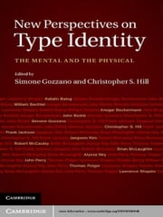 New Perspectives on Type Identity - The Mental and the Physical ebook by