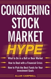 Conquering Stock Market Hype ebook by Campbell, Allan