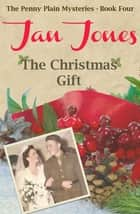 The Christmas Gift ebook by Jan Jones