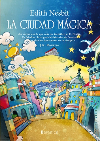 La ciudad mágica ebook by Edith Nesbit