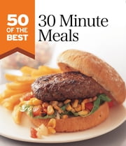30-minute Meals ebook by Murdoch Books Test Kitchen