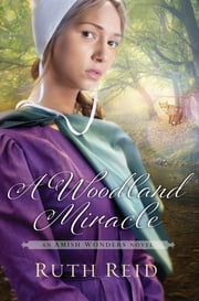 A Woodland Miracle ebook by Ruth Reid