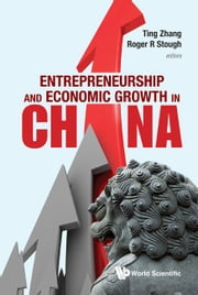 Entrepreneurship and Economic Growth in China ebook by Ting Zhang, Roger R Stough