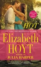 Hot ebook by Elizabeth Hoyt writing as Julia Harper