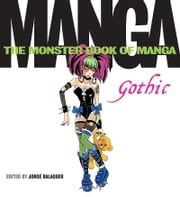 Monster Book of Manga: Gothic ebook by Jorge Balaguer