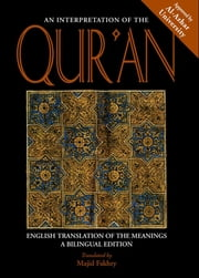 An Interpretation of the Qur'an - English Translation of the Meanings ebook by Majid Fakhry