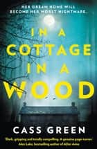 In a Cottage In a Wood ebook by Cass Green