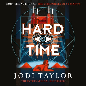 Hard Time - an irresistible spinoff from the Chronicles of St Mary's that will make you laugh out loud 有聲書 by Jodi Taylor