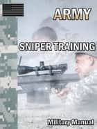 SNIPER TRAINING ebook by Department of Defense