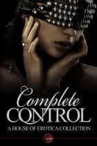 Complete Control ebook by Anna Sky