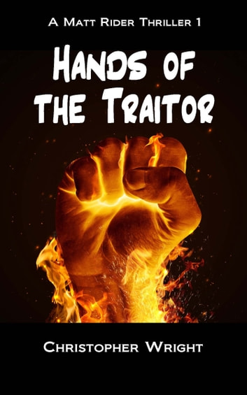 Hands of the Traitor ebook by Christopher Wright