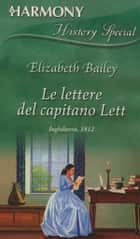 Le lettere del capitano Lett eBook by Elizabeth Bailey