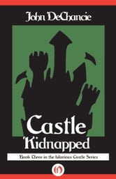 Castle Kidnapped ebook by John DeChancie