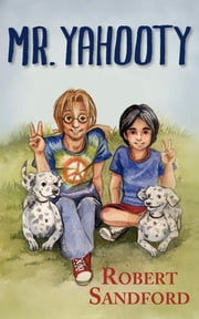 Mr. Yahooty - Book 1 in the Jack Trupiano Series ebook by Robert Sandford