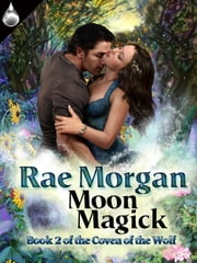 Moon Magick ebook by Rae Morgan