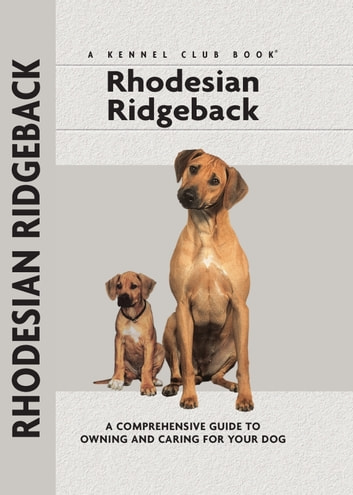 Rhodesian Ridgeback - And the Meaning of Our Lives ebook by Ann Chamberlain