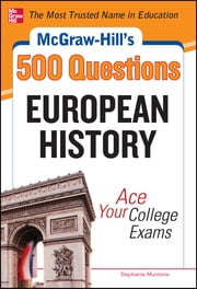 McGraw-Hill's 500 European History Questions: Ace Your College Exams ebook by Stephanie Muntone