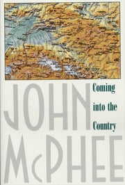 Coming into the Country ebook by Kobo.Web.Store.Products.Fields.ContributorFieldViewModel