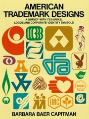 American Trademark Designs ebook by Barbara Baer Capitman