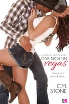 One Night in Vegas ebook by C. M. Stone