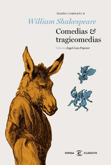 Comedias y tragicomedias - Teatro Completo II ebook by William Shakespeare