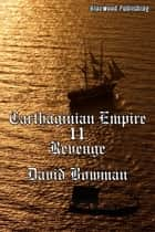 Carthaginian Empire 11: Revenge ebook by David Bowman