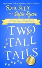 Two Tall Tails ebook by Sofie Kelly, Sofie Ryan