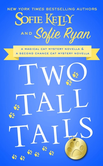 Two Tall Tails ebook by Sofie Kelly,Sofie Ryan