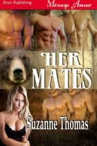 Her Mates ebook by Suzanne Thomas