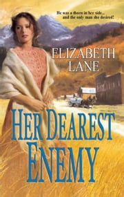 Her Dearest Enemy ebook by Elizabeth Lane